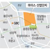 GBC 이어 '잠실 MICE'… 강남 강남야구장 대형사업 속속 확정